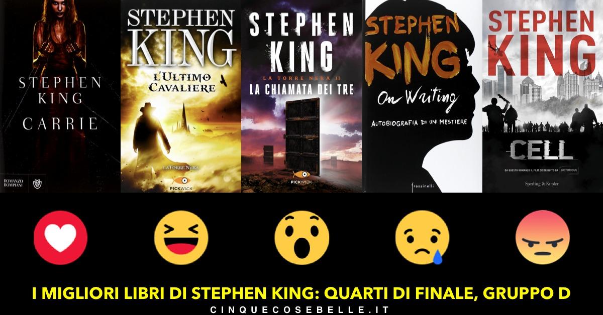 Il gruppo D del sondaggio per scegliere i migliori libri di Stephen King
