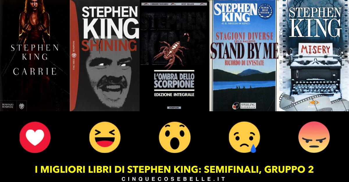 Le semifinali del sondaggio sui libri di Stephen King: il gruppo 2