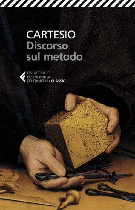 Il Discorso sul metodo di Cartesio