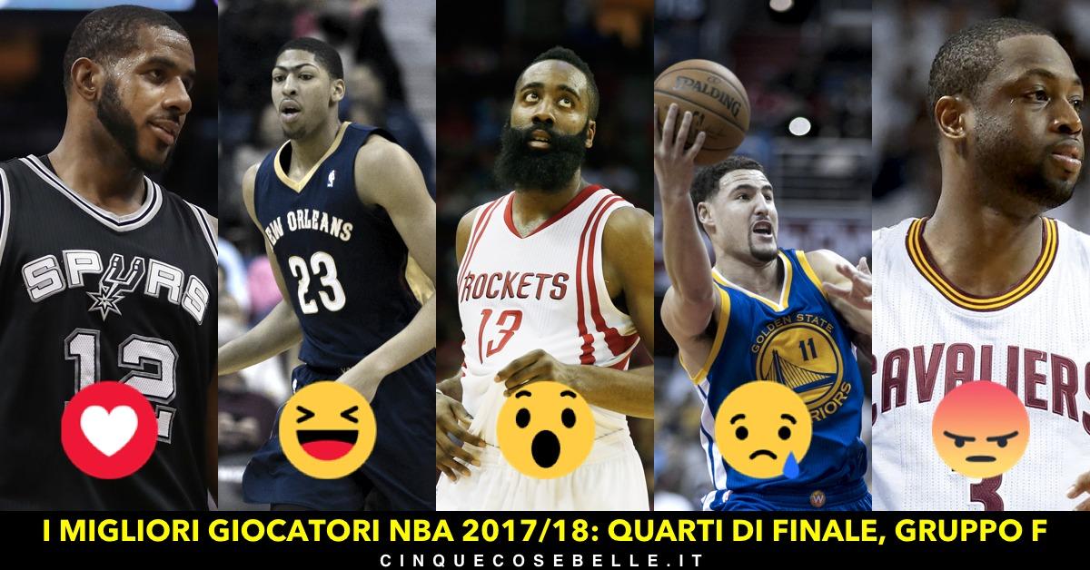 Il gruppo F dei quarti di finale sui migliori giocatori NBA