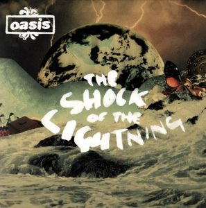 The Shock of the Lightning, singolo degli Oasis