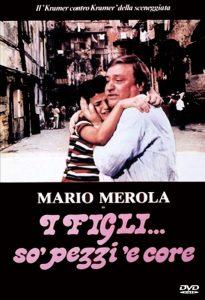 I figli... so' pezzi 'e core, sceneggiata con Mario Merola