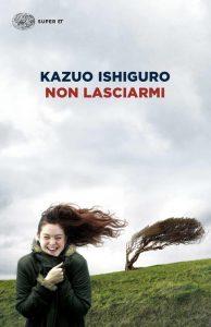 Non lasciarmi di Kazuo Ishiguro