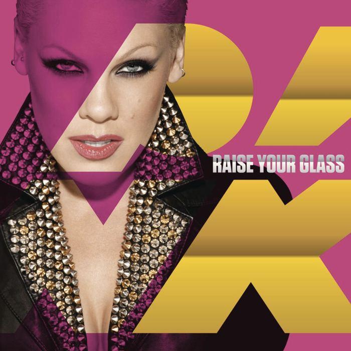 La copertina del singolo di Raise Your Glass di Pink