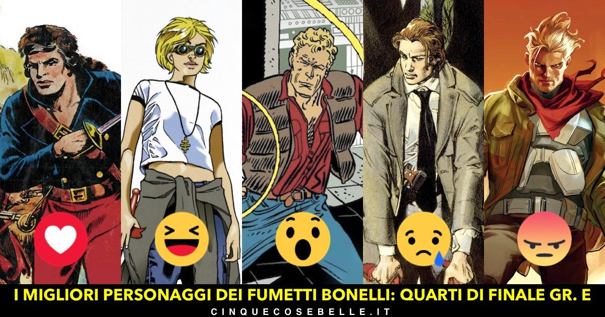 Il gruppo E dei quarti di finale sul miglior personaggio Bonelli