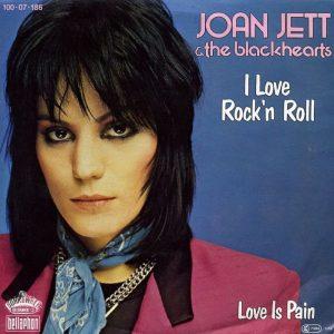 Joan Jett sulla copertina dell'album in cui era contenuta I Love Rock 'n Roll