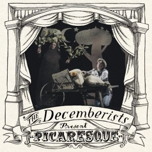Picaresque, l'album dei Decemberists che conteneva anche We Both Go Down Together