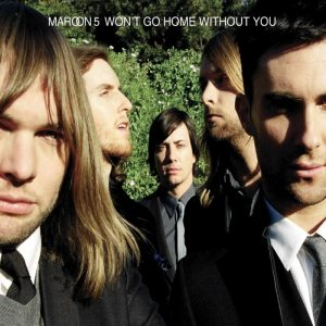 I Maroon 5 sulla copertina del singolo Won't Go Home Without You