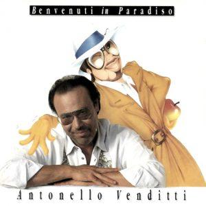 Benvenuti in Paradiso, il disco di Antonello Venditti che conteneva anche Amici mai