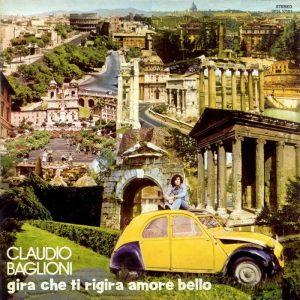 Gira che ti rigira amore bello, album di Claudio Baglioni dei primi anni '70