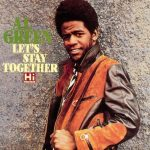 Let's Stay Together di Al Green
