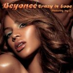 Crazy in Love di Beyoncé