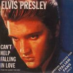 Can't Help Falling in Love di Elvis Presley
