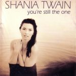 You're Still the One di Shania Twain