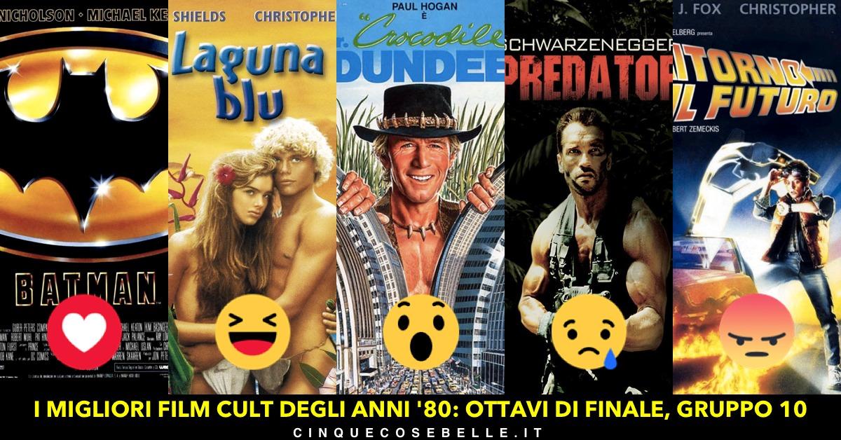 I migliori film cult degli anni '80: il gruppo 10