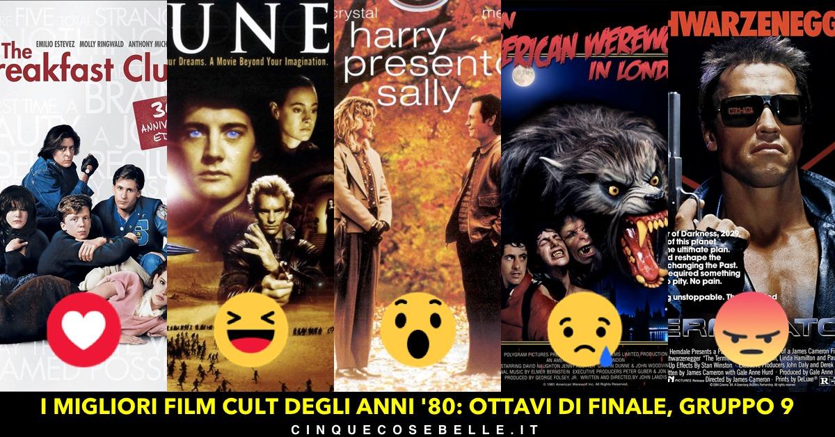 I migliori film cult degli anni '80: il gruppo 9