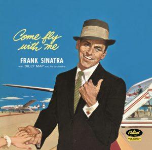 Come Fly with Me nella versione di Frank Sinatra