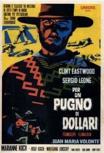 Per un pugno di dollari, primo grande capolavoro di Sergio Leone e Clint Eastwood
