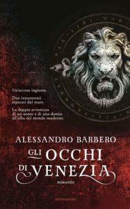 Gli occhi di Venezia, romanzo di Alessandro Barbero