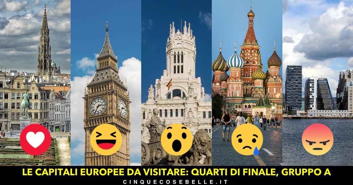 Il primo gruppo dei quarti di finale per decidere la più bella tra le capitali europee da visitare