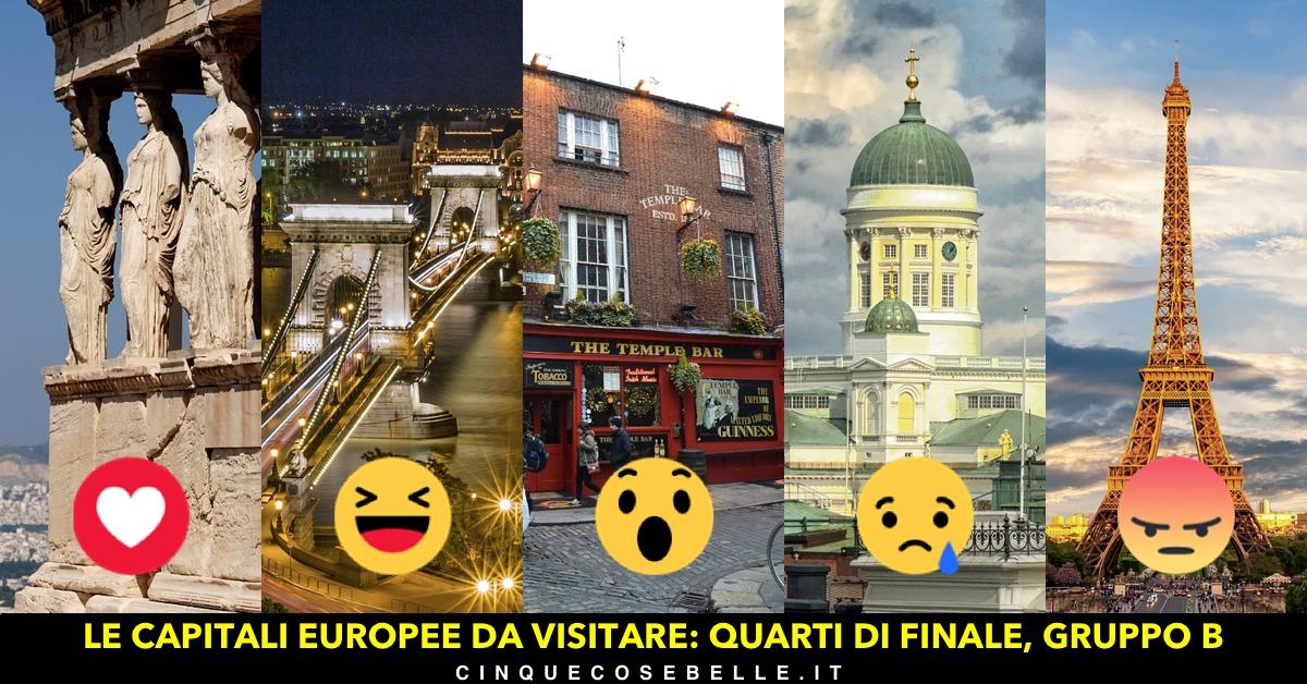 Il secondo gruppo dei quarti di finale per decidere la più bella tra le capitali europee da visitare