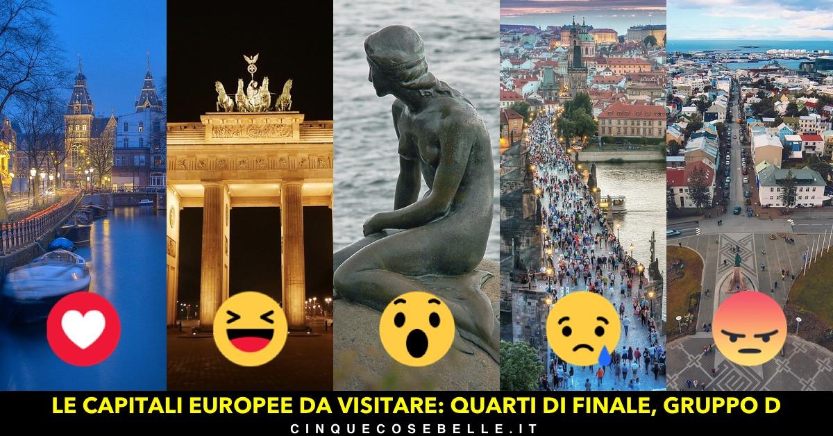 Il quarto gruppo dei quarti di finale per decidere la più bella tra le capitali europee da visitare