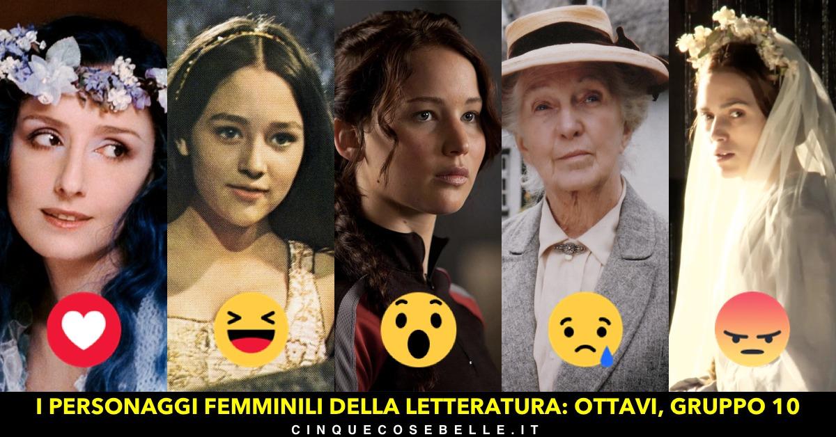 Il gruppo 10 del nostro sondaggio sui personaggi femminili della letteratura
