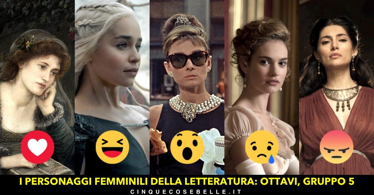 Il gruppo 5 del nostro sondaggio sui personaggi femminili della letteratura