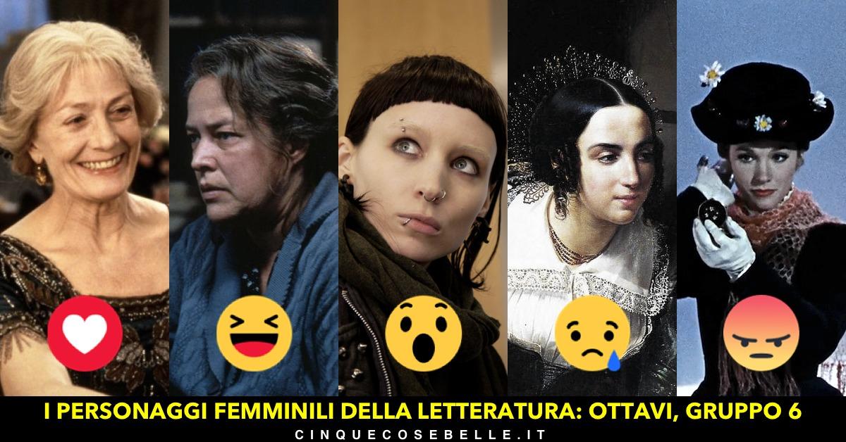 Il gruppo 6 del nostro sondaggio sui personaggi femminili della letteratura