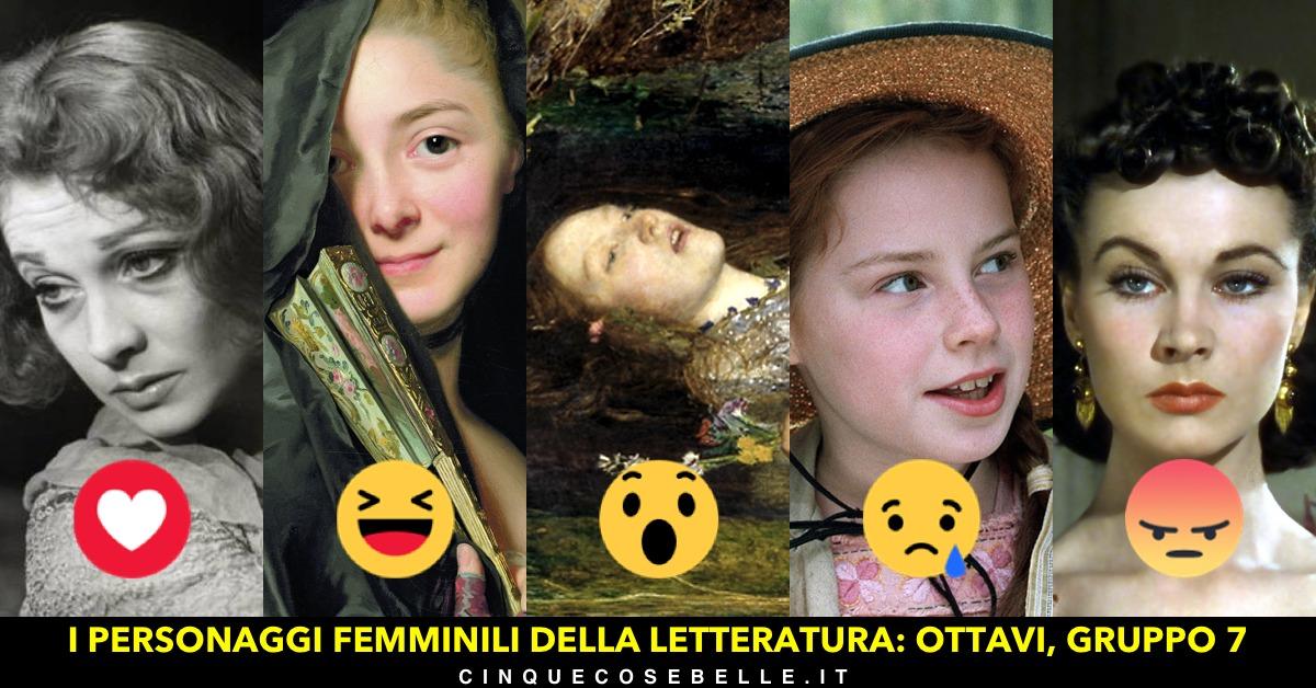 Il gruppo 7 del nostro sondaggio sui personaggi femminili della letteratura