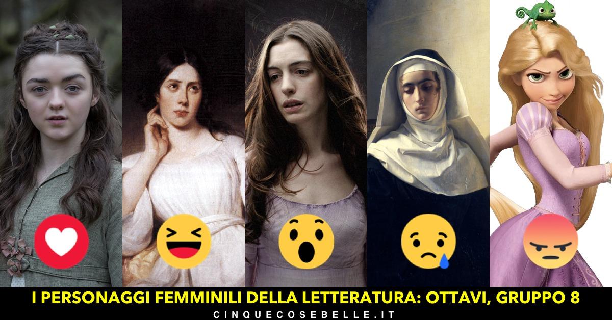 Il gruppo 8 del nostro sondaggio sui personaggi femminili della letteratura
