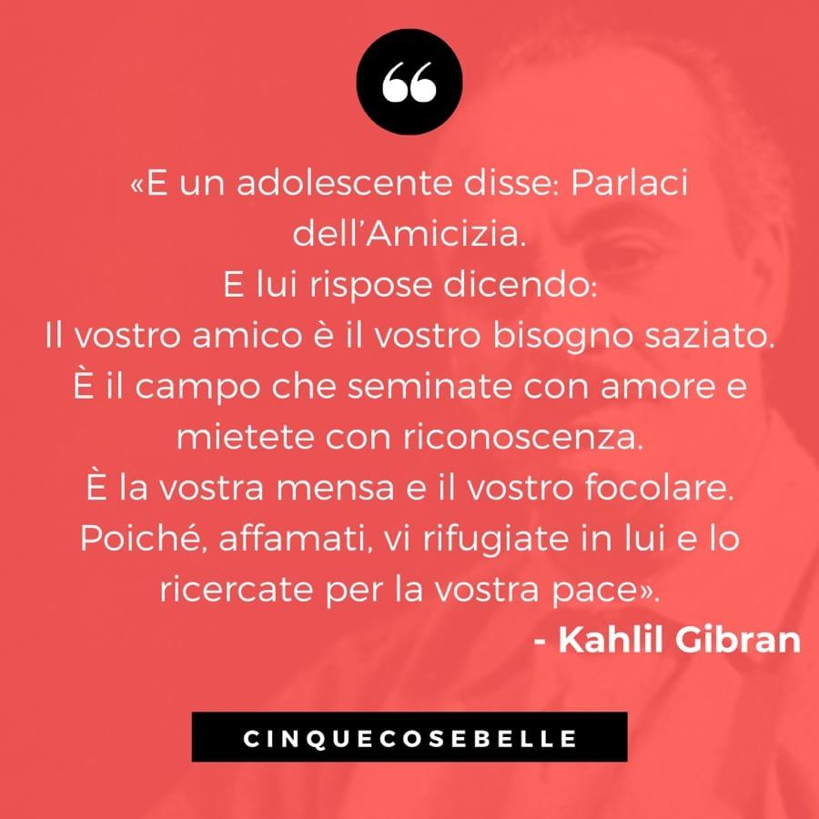 Un estratto della poesia sull'amicizia di Kahlil Gibran