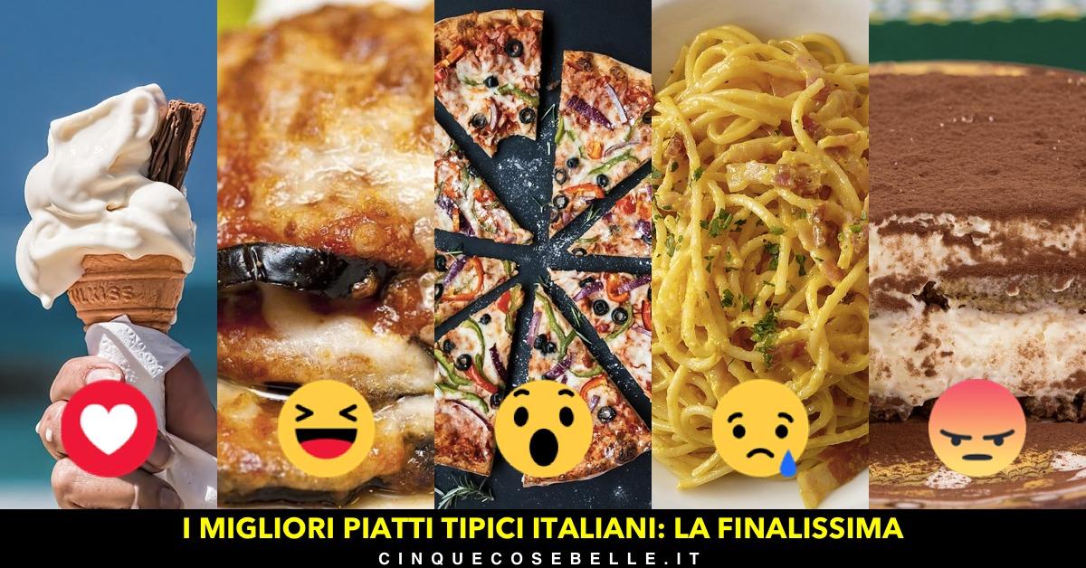 La finalissima del nostro sondaggio sui migliori piatti tipici italiani