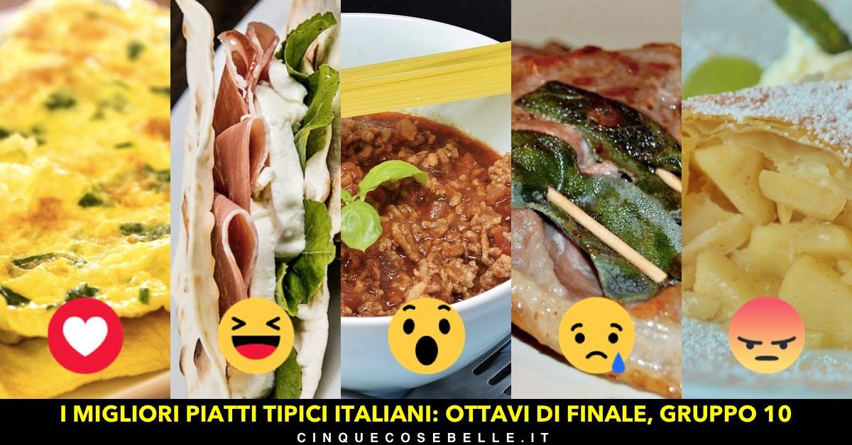 Piatti tipici italiani: il decimo gruppo degli ottavi di finale