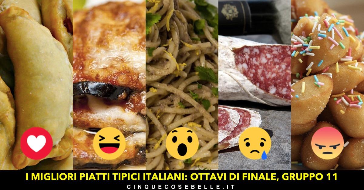 Piatti tipici italiani: l'undicesimo gruppo degli ottavi di finale
