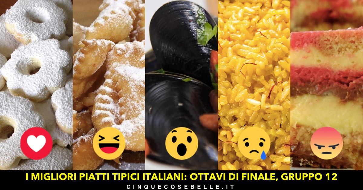 Piatti tipici italiani: il dodicesimo gruppo degli ottavi di finale