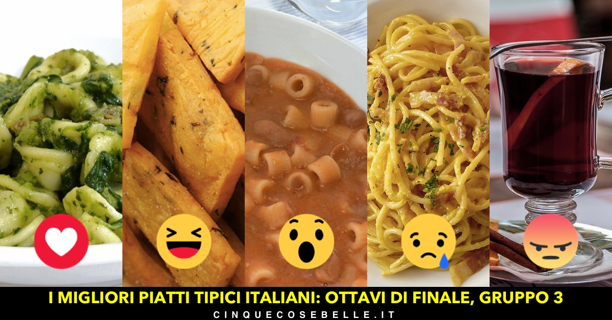 Piatti tipici italiani: il terzo gruppo degli ottavi di finale