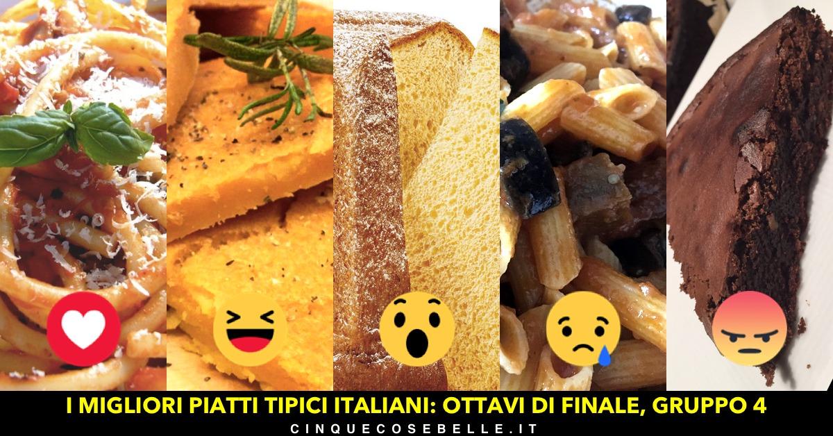 Piatti tipici italiani: il quarto gruppo degli ottavi di finale