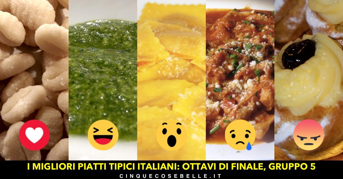 Piatti tipici italiani: il quinto gruppo degli ottavi di finale