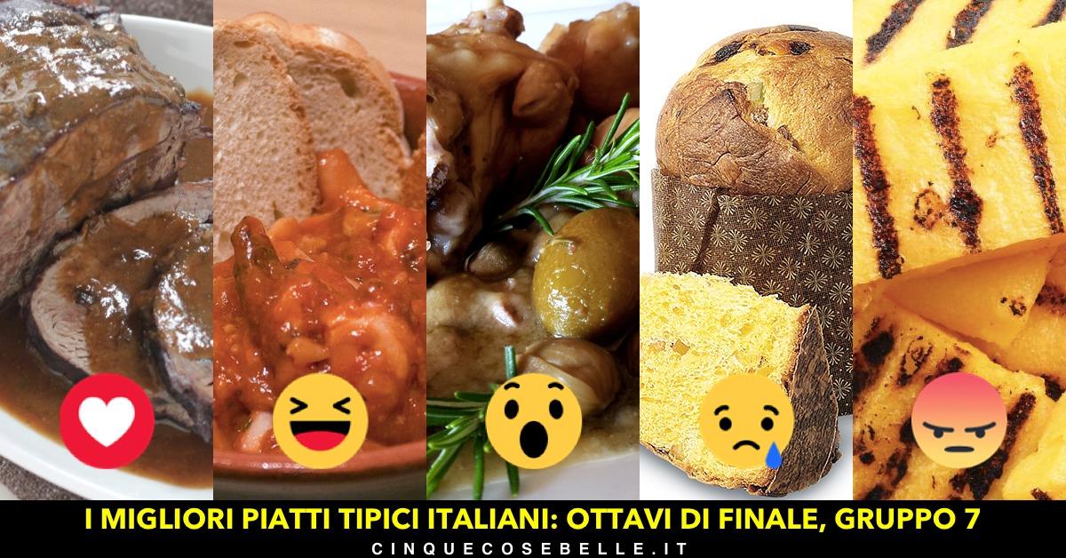Piatti tipici italiani: il settimo gruppo degli ottavi di finale