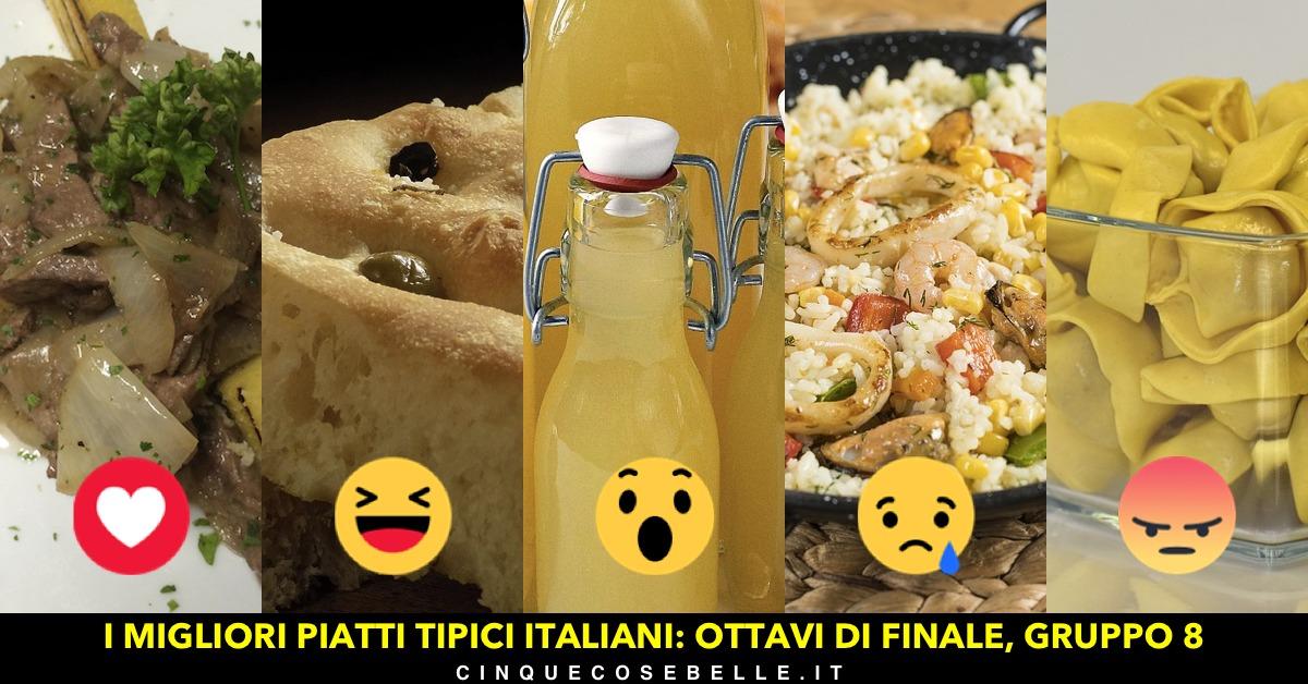Piatti tipici italiani: l'ottavo gruppo degli ottavi di finale