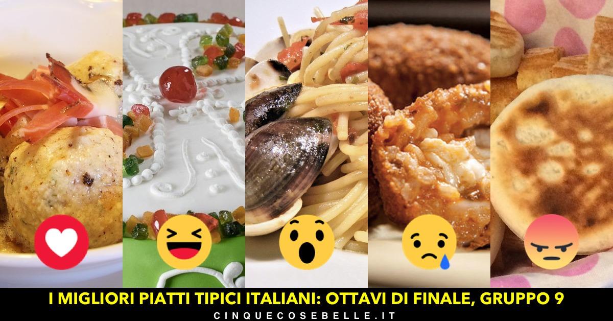 Piatti tipici italiani: il nono gruppo degli ottavi di finale