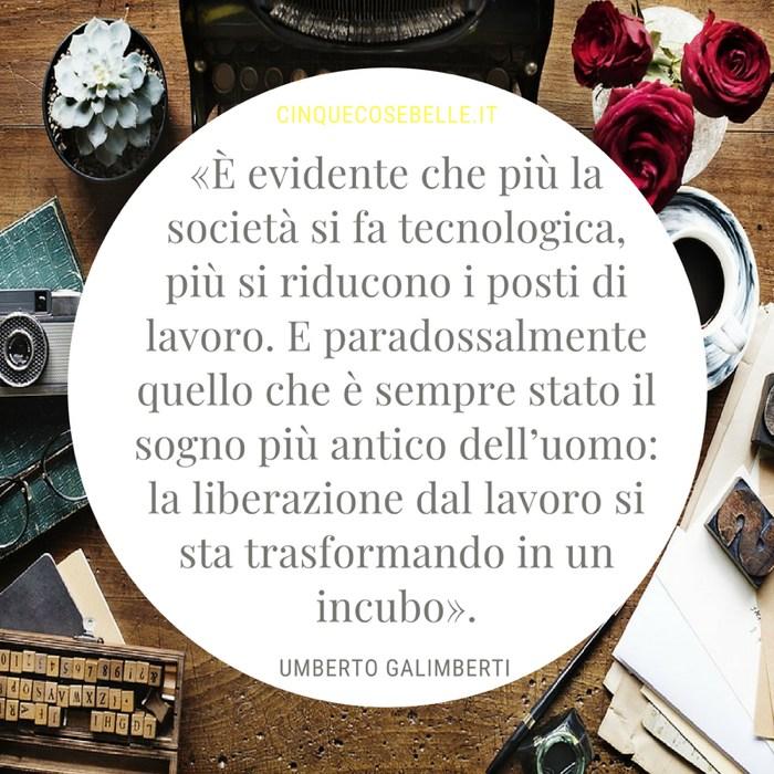 La frase di Umberto Galimberti