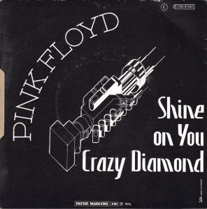 Shine On You Crazy Diamond dei Pink Floyd