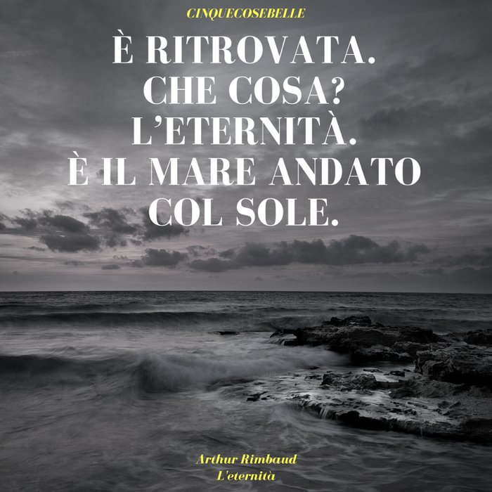 L'eternità di Arthur Rimbaud
