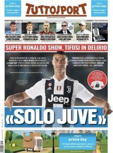 Una delle prime pagina con cui Tuttosport ha celebrato l'arrivo di Cristiano Ronaldo alla Juventus