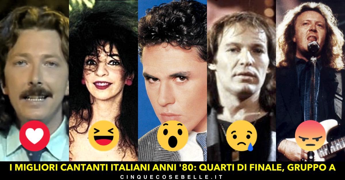 Il gruppo A dei migliori cantanti italiani anni '80