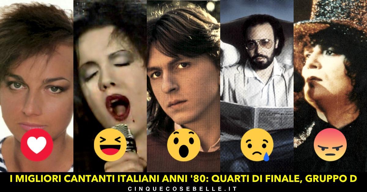 Il gruppo D dei migliori cantanti italiani anni '80
