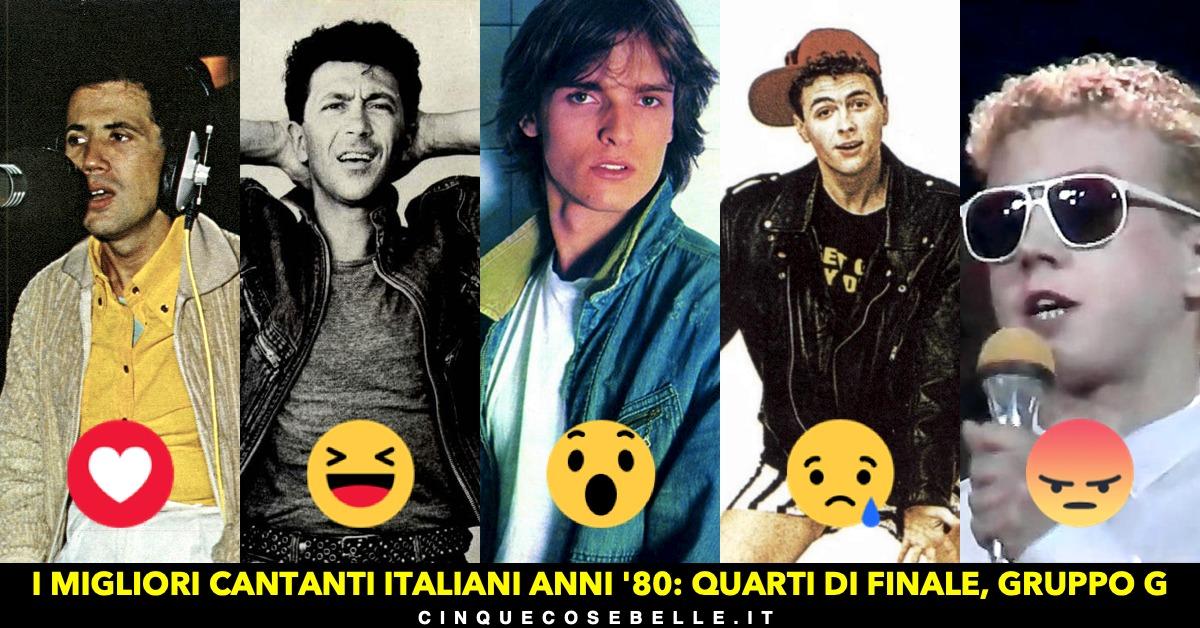 Il gruppo G dei migliori cantanti italiani anni '80