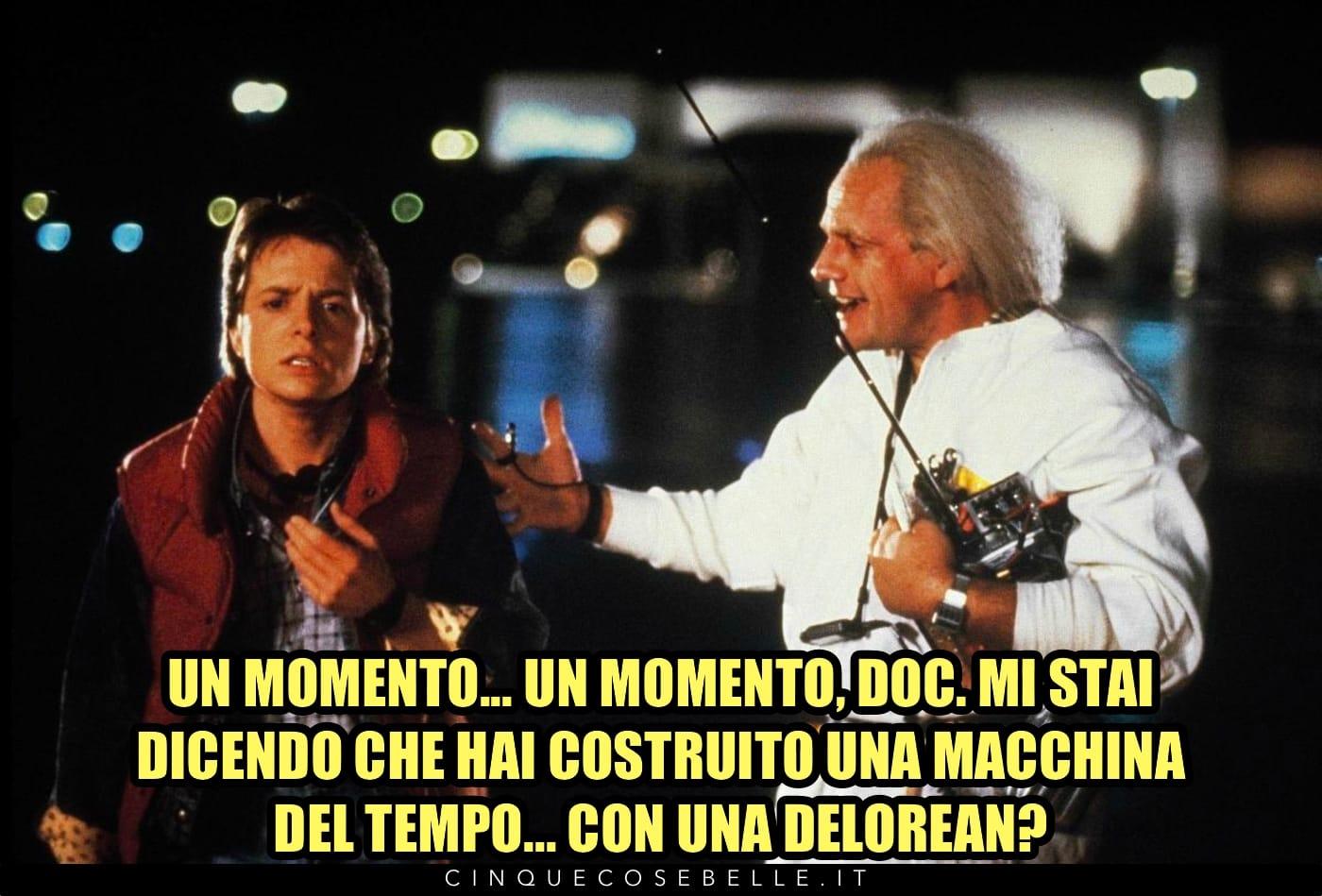 La citazione sulla DeLorean da Ritorno al futuro
